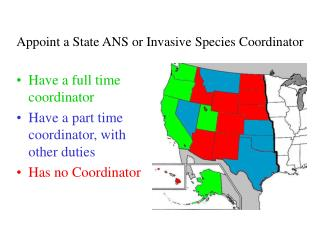 Appoint a State ANS or Invasive Species Coordinator
