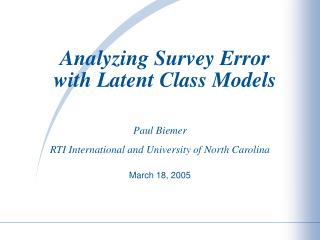 Analyzing Survey Error with Latent Class Models
