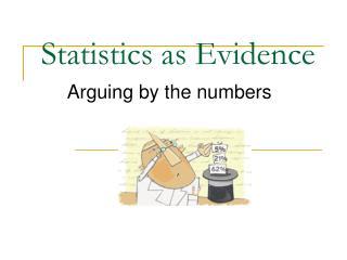 Statistics as Evidence