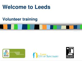Welcome to Leeds  Volunteer training