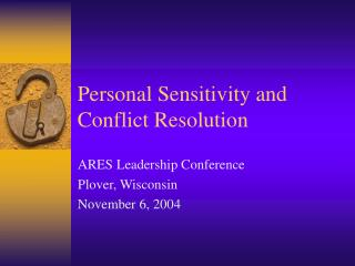 Personal Sensitivity and Conflict Resolution