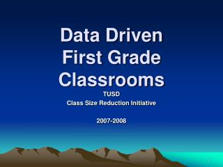 Data Driven  First Grade  Classrooms