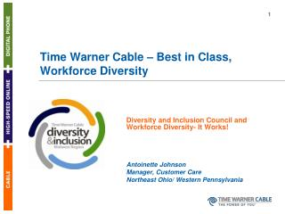 Time Warner Cable – Best in Class, Workforce Diversity