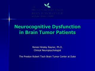 Neurocognitive Dysfunction  in Brain Tumor Patients