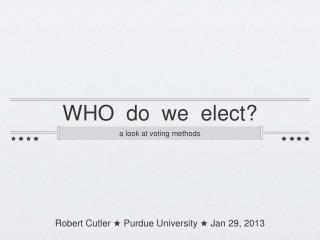 WHO  do  we  elect?