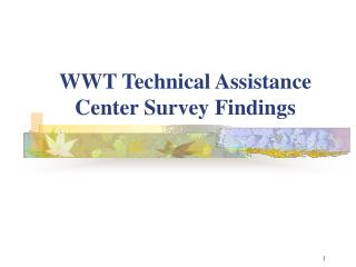 WWT Technical Assistance Center Survey Findings