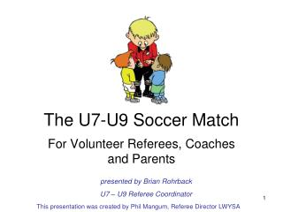 The U7-U9 Soccer Match