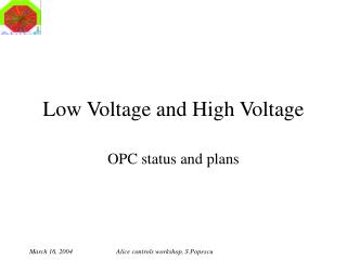 Low Voltage and High Voltage