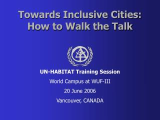 Towards Inclusive Cities: How to Walk the Talk