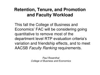 Retention, Tenure, and Promotion and Faculty Workload