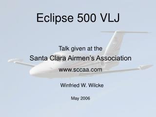 Eclipse 500 VLJ