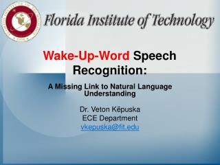 Wake-Up-Word  Speech Recognition: