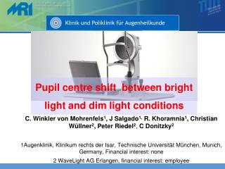 Pupil centre shift between bright light and dim light conditions