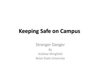 Keeping Safe on Campus