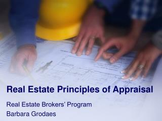 Real Estate Principles of Appraisal