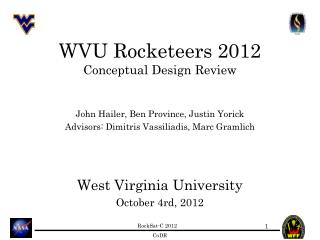 WVU Rocketeers 2012 Conceptual Design Review