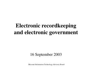 Electronic recordkeeping  and electronic government