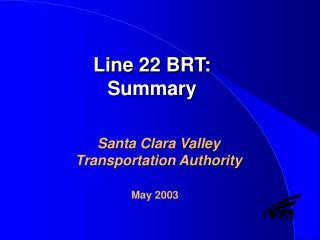 Line 22 BRT: Summary