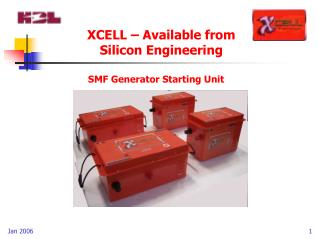 XCELL – Available from  Silicon Engineering