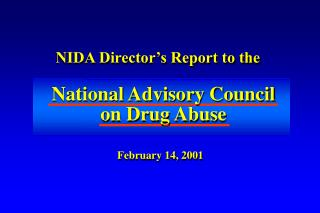 NIDA Director's Report to the