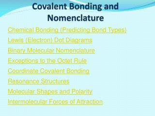 Covalent Bonding and Nomenclature