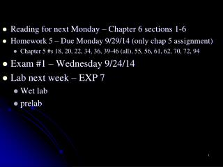 Reading for next  Monday  – Chapter 6 sections 1-6