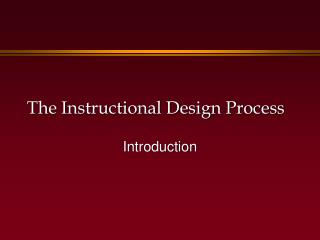 The Instructional Design Process