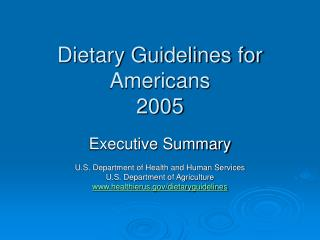 Dietary Guidelines for Americans 2005