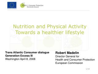 Nutrition and Physical Activity Towards a healthier lifestyle
