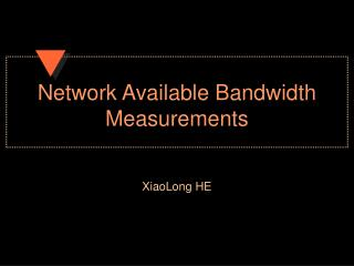 Network Available Bandwidth Measurements