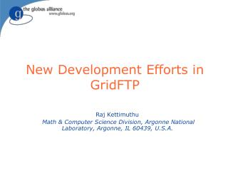 New Development Efforts in GridFTP