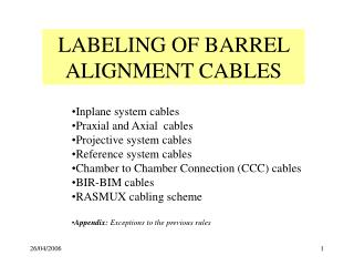 LABELING OF BARREL ALIGNMENT CABLES
