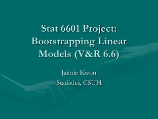 Stat 6601 Project: Bootstrapping Linear Models (V&R 6.6)