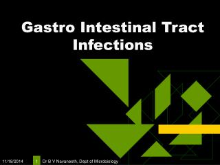 Gastro Intestinal Tract Infections