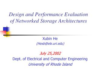 Design and Performance Evaluation of Networked Storage Architectures