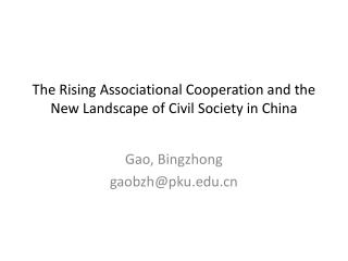 The Rising Associational Cooperation and the New Landscape of Civil Society in China