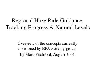 Regional Haze Rule Guidance: Tracking Progress  Natural Levels
