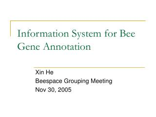 Information System for Bee Gene Annotation