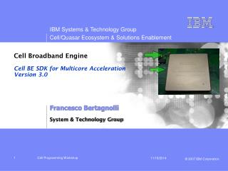 Cell Broadband Engine Cell BE SDK for Multicore Acceleration Version 3.0