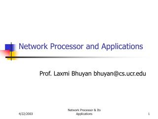 Network Processor and Applications