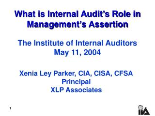 What is Internal Audit's Role in Management's Assertion