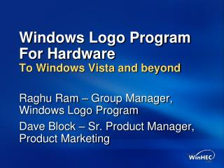 Windows Logo Program For Hardware To Windows Vista and beyond