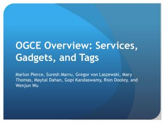OGCE Overview: Services, Gadgets, and Tags