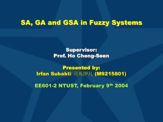 SA, GA and GSA in Fuzzy Systems