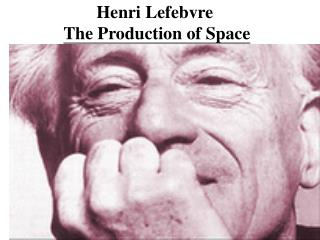 Henri Lefebvre The Production of Space
