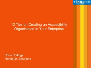 12 Tips on Creating an Accessibility Organisation In Your Enterprise