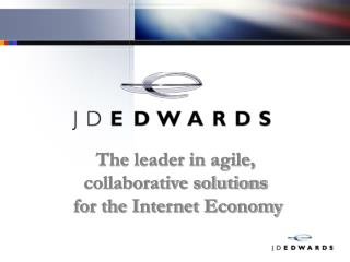 The leader in agile,  collaborative solutions  for the Internet Economy