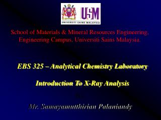 EBS 325 – Analytical Chemistry Laboratory Introduction To X-Ray Analysis