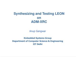 Synthesizing and Testing LEON  on  ADM-XRC