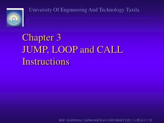 Chapter 3 JUMP, LOOP and CALL Instructions